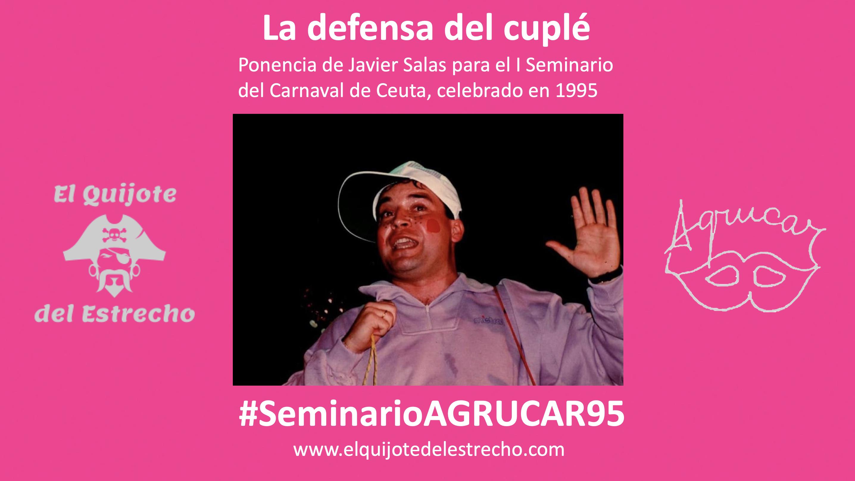 'La defensa del cuplé'   Ponencia de Javier Salas para el Seminario del 95