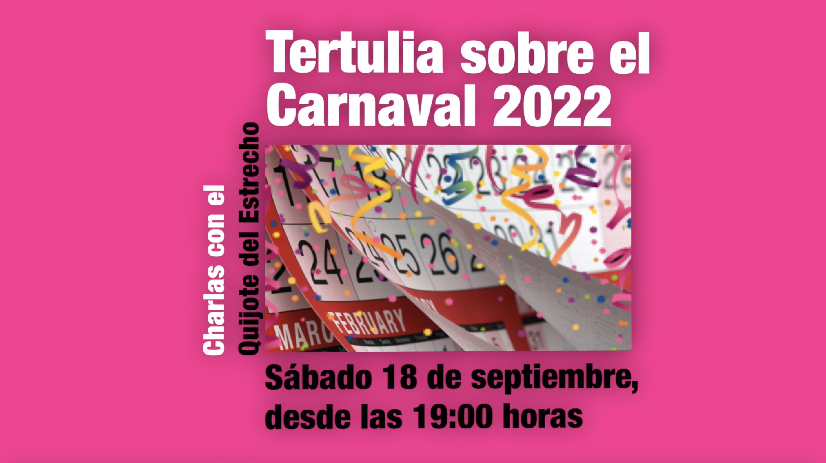 Tertulia sobre el Carnaval 2022